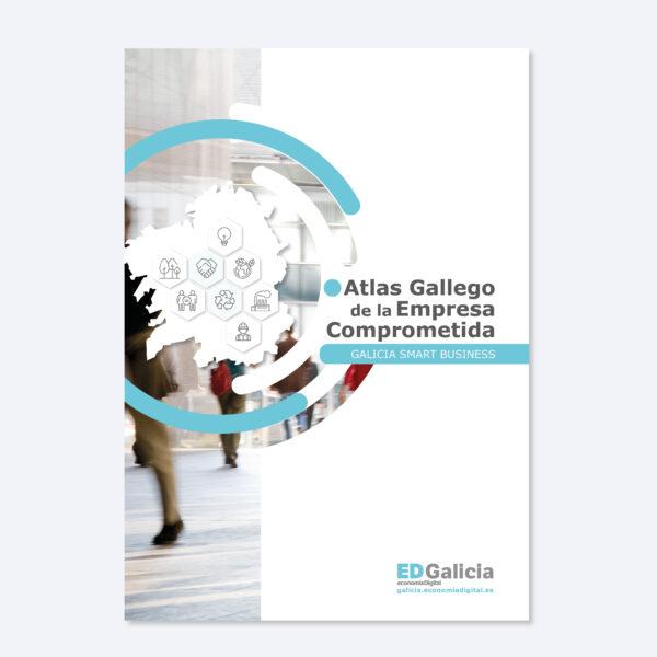 Atlas Gallego de la Empresa Comprometida, que analiza el compromiso empresarial de las empresas gallegas con el buen gobierno, el medio ambiente, su entorno y las personas